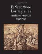 El Nuevo Mundo. Los Viajes de Amerigo Vespucci  [Spanish]