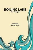 Boiling Lake (on Voyage)