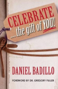 Celebrate...the Gift of You!