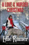 A Love & Murder Christmas