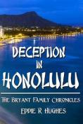 Deception in Honolulu
