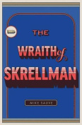 The Wraith of Skrellman