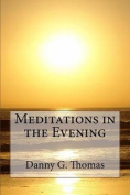Meditations in the Evening