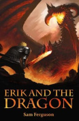 Erik and the Dragon