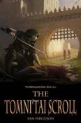 The Tomni'tai Scroll