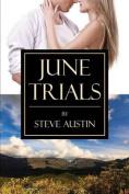 June Trials