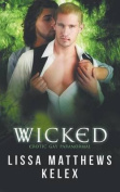 Wicked: Erotic Gay Paranormal