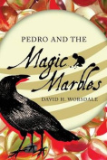 Pedro and the Magic Marbles