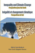 Inequality and Climate Change. Perspectives from the South