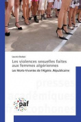 Les Violences Sexuelles Faites Aux Femmes Algeriennes [FRE]