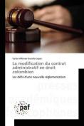 La Modification Du Contrat Administratif En Droit Colombien [FRE]