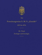 Die Forschungsreise S.M.S. Gazelle in Den Jahren 1874 Bis 1876 (Teil 3) [GER]