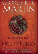El Mundo de Hielo y Fuego / The World of Ice & Fire [Spanish]