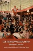 Los Hermanos Zemganno [Spanish]
