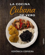 La Cocina Cubana de Vero [Spanish]