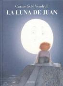 La Luna de Juan [Spanish]
