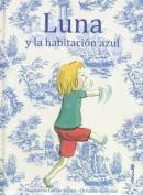 Luna y La Habitacion Azul [Spanish]