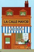 La Calle Mayor [Spanish]