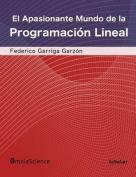 El Apasionante Mundo de La Programacion Lineal [Spanish]
