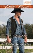 Western Romance Duo/Texas Rebels