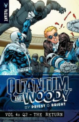 Quantum and Woody by Priest & Bright Volume 4