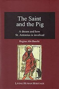 The Saint & the Pig