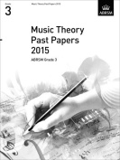 Music Theory Past Papers 2015, ABRSM Grade 3 (Theory of Music Exam papers & answers