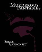 Murderous Fantasies
