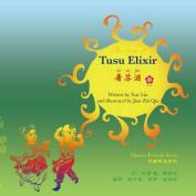 The Story of Tusu Elixir