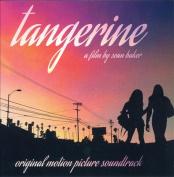 Tangerine [Original Motion Picture Soundtrack]