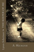 The Keeper of Me: A Memoir