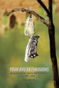Your Breakthroughs