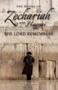 Zechariah & Haggai  : The Lord Remembers