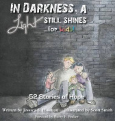 In Darkness, a Light Still Shines... for Kids!