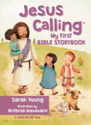 Jesus Calling My First Bible Storybook [Board Book]
