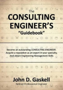 "The Consulting Engineer's ""Guidebook"""