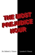 The Most Prejudice Hour