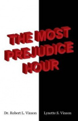 The Most Prejudice Hour