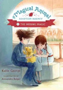The Magical Animal Adoption Agency, Book 3