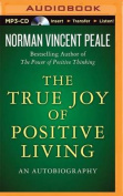 The True Joy of Positive Living [Audio]