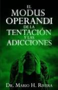 El Modus Operandi de La Tentacion [Spanish]
