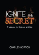 Ignite the Secret