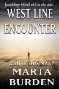 West Line Encounter
