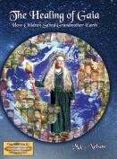 The Healing of Gaia