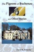 The Pigeon of Buchenau and Other Stories