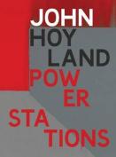 John Hoyland Power Stations