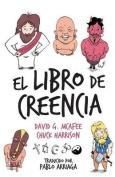 El Libro de Creencia [Spanish]