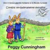 Conejos Verdaderamente Extranos Libro 3 [Spanish]