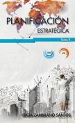 Planificacion Estrategica Tomo II [Spanish]