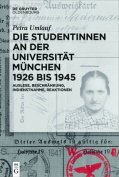 Die Studentinnen an Der Universitat Munchen 1926 Bis 1945 [GER]